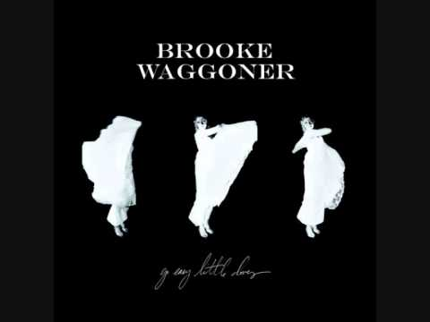 Brooke Waggoner - Burdon of our courage