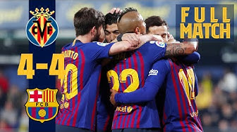 FULL MATCH: Villarreal 4 - 4 Barça (2019) EIGHT goals! A red card!! Injury time drama!!! 🤪