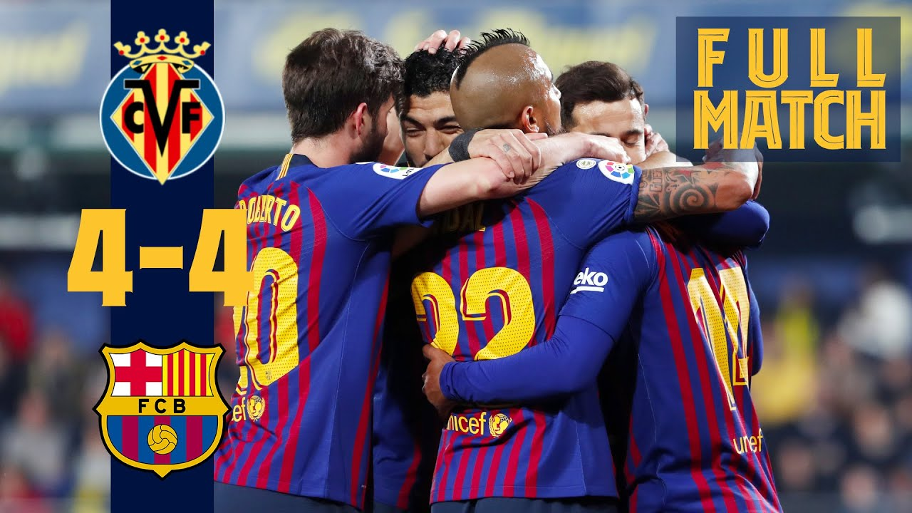 Download FULL MATCH: Villarreal 4 - 4 Barça (2019) EIGHT goals! A red card!! Injury time drama!!! 🤪