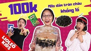 Dì ghẻ vê lốc: Thử thách 100k làm cốc milo dầm trân châu đường đen khổng lồ - Tấm Cám chuyện Lio kể