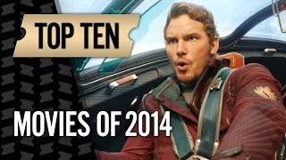 Top 10 Movies of 2014 - Movies With Meg HD