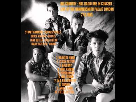 BIG COUNTRY : BBC RADIO ONE IN CONCERT : LIVE AT HAMMERSMITH PALAIS 27.6.1983.
