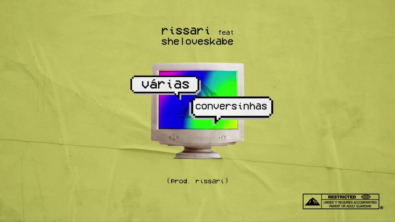 """Resultado de imagem para Rissari """"VÁRIAS CONVERSINHAS"""" 🤷♂️ ft. shelovesKabe (Prod. Rissari)"""