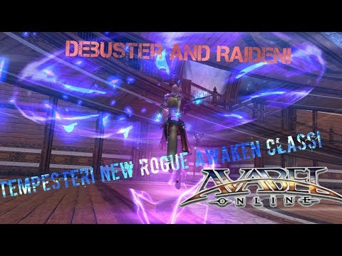 Avabel Online - TEMPESTER! Awakened Rogue! Debuster + Raiden!