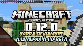 Noticias Minecraft PE 0.12.0 | Barra de hambre | Tommaso