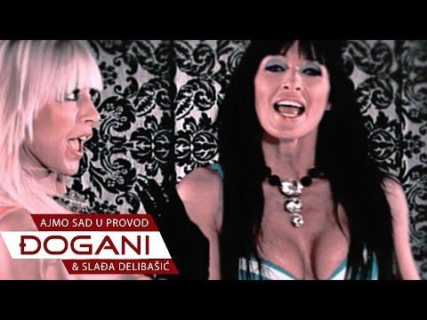 DJOGANI - Ajmo sad u provod - Official video HD