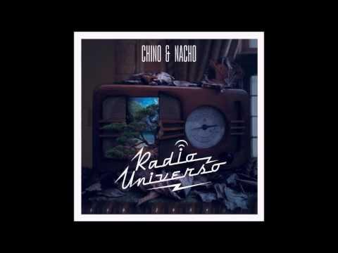 Chino Y Nacho - Radio Universo
