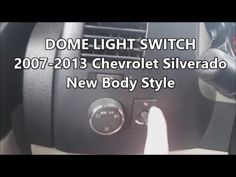 Dome Light 2007 To 2013 Chevrolet Silverado Youtube