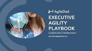 Executive Agility Playbook - A Guide For Agile Leadership