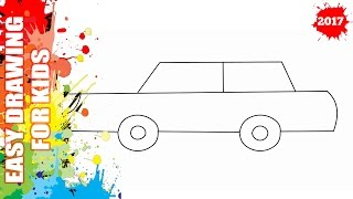 How to draw a car EASY and SIMPLE for kids - Easy step by step drawing