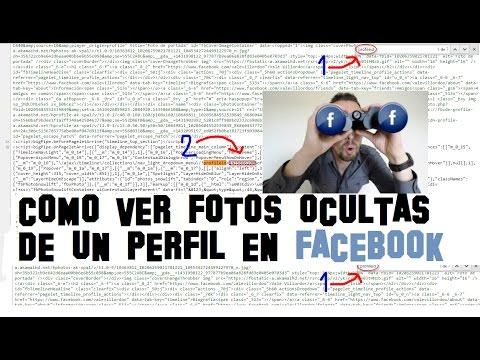 Ver FOTOS OCULTAS de Perfil en Facebook sin ser amigos y sin enviar solicitud 2017