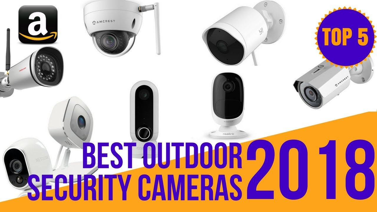 5 Best Outdoor Security Cameras Wifi Top 5 Smart Ip Security Camera System For Home Office 2018 Youtube