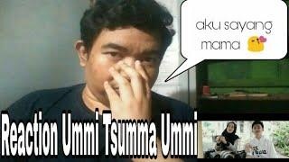 Reaction  Ummi Tsumma Ummi  Cover By Syubbanul Akhyar Feat. Alma & Syatir