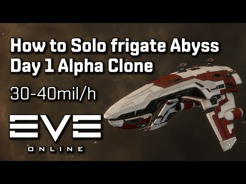 EVE Online - Day 1 Alpha clone Frigate Abyss solo tutorial (30-40mil/h)