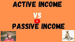 Active Income VS Passive Income - Which One Is Better?
