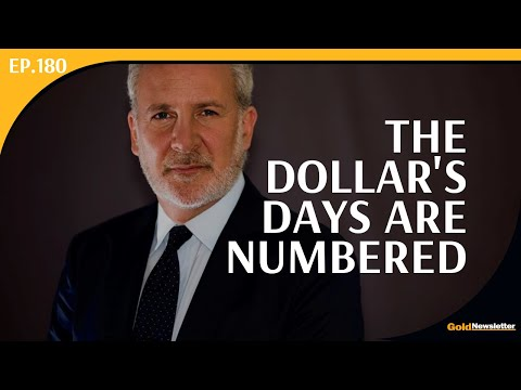 The Dollar's Days Are Numbered | Peter Schiff