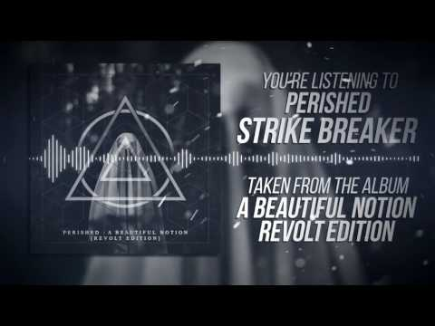Strikebreaker - Perished (feat. Iday from Chariot on Fire) (New Version)