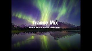 Trance Mix (Alex M.O.R.P.H. Special Edition Part 1)