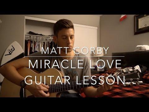 Miracle Love  Matt Corby  Guitar Lesson  Chords & Tabs