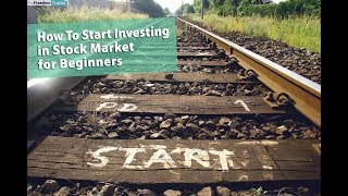 How To Start Investing in Stock Market for Beginners