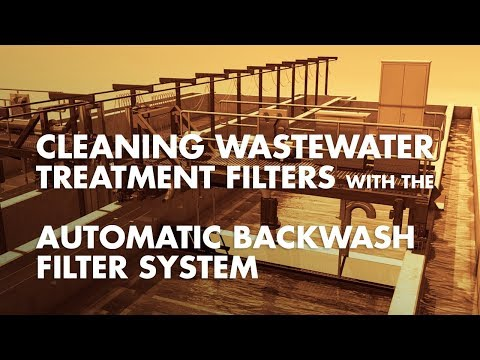Cleaning Wastewater Treatment Filters with the Automatic