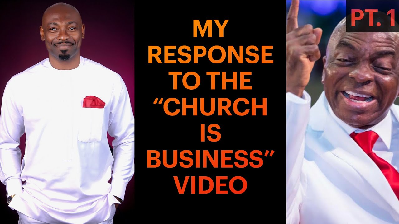 """My Response to the """"Church is Business"""" Video, Pt. 1"""