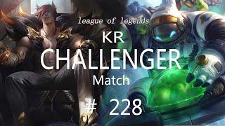 Korea Challenger Match #228/LO…