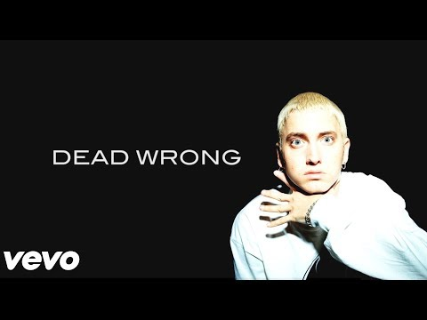 Eminem - Dead Wrong (Music Video)