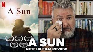 A Sun (2019) Netflix Film Review