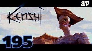 Kenshi Ep195: The Bounty Hunters