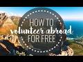 How to volunteer abroad for free volunteer  volunteer experience