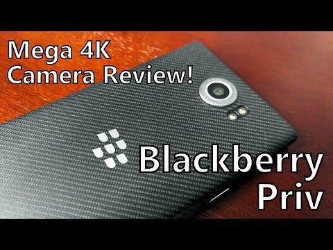 Mega Camera Review! Blackberry Priv on AT&T: 4K Video, 18MP Photos