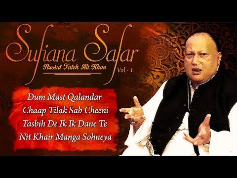 Sufiana Safar with Nusrat Fateh Ali Khan - Vol 1 | Dum Mast Qalandar - Chaap Tilak Sab Cheeni