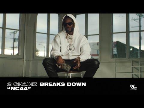 Смотреть клип 2 Chainz - Breaks Down Ncaa