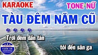 Karaoke Tàu Đêm Năm Cũ Tone Nữ Abm Nhạc Sống Rumba   Tuấn Cò Karaoke