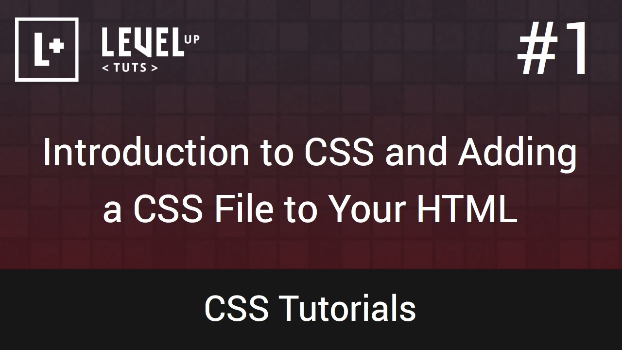 css tutorials 1 introduction to css and adding a css file to your html youtube