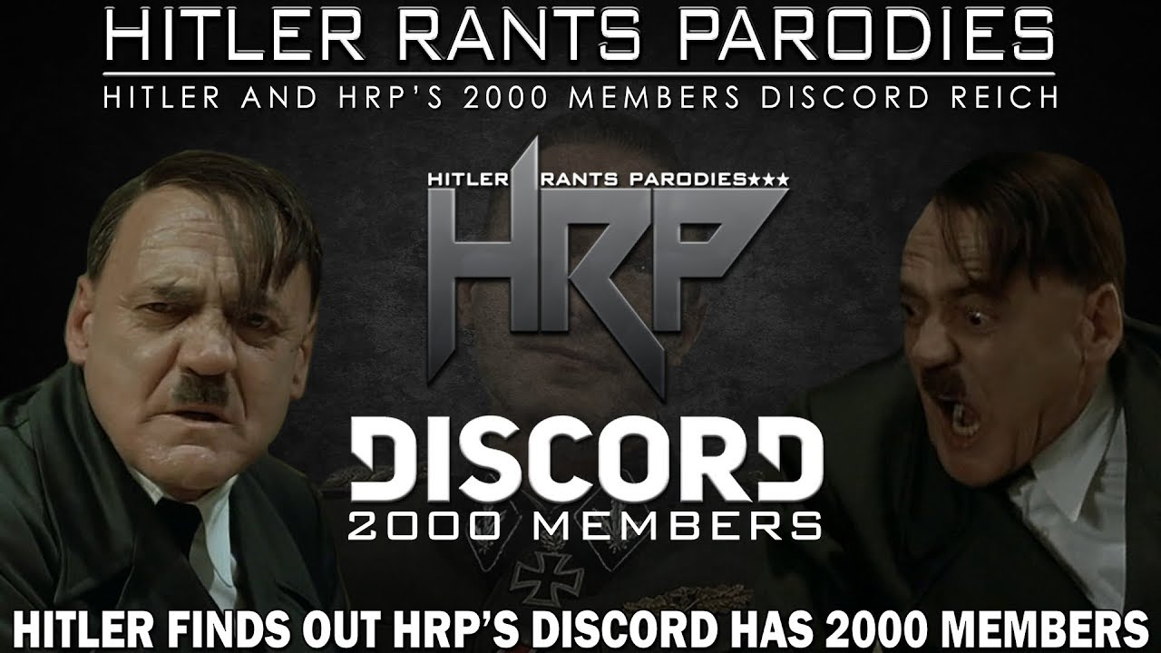 Hitler finds out HRPs Discord has 2000 members