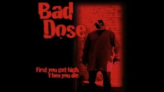 Bad Dose - a short psychedelic horror film