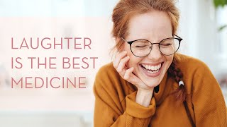 Laughter is the Best Medicine | Meditation