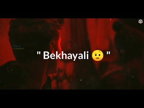 bekhayali-song-whatsapp-status😍kabir-singh💕love-song😢sad-status😘new-song-whatsapp-status-video