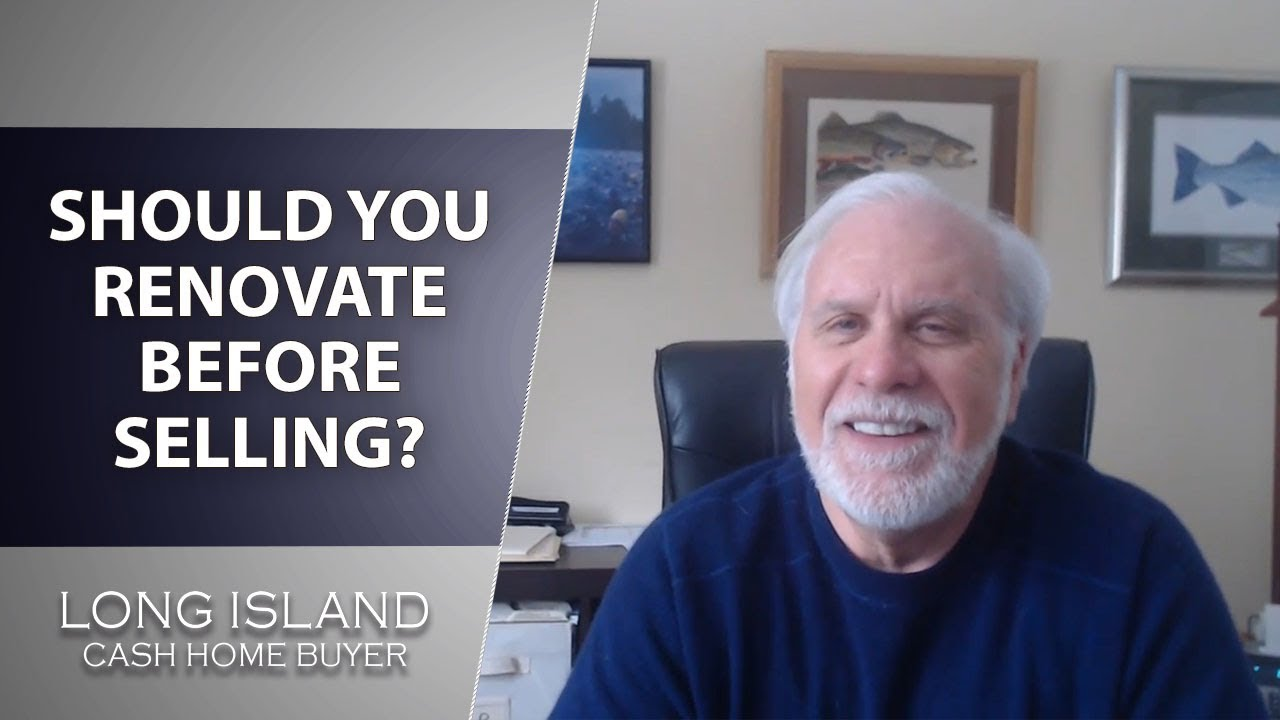 Long Island Cash House Buyer: Should You Renovate Before Selling?