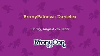 BronyPalooza: Darselex
