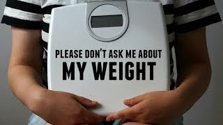 Why I Haven't Talked About My Weight Loss