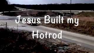 Jesus Built My Hotrod   Wise Blood