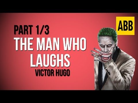 THE MAN WHO LAUGHS: Victor Hugo - FULL AudioBook: Part 1/3