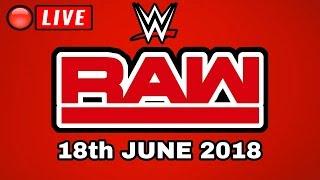 🔴 WWE Raw Live Stream - Full Show Live Stream - Live Reactions June 18, 2018