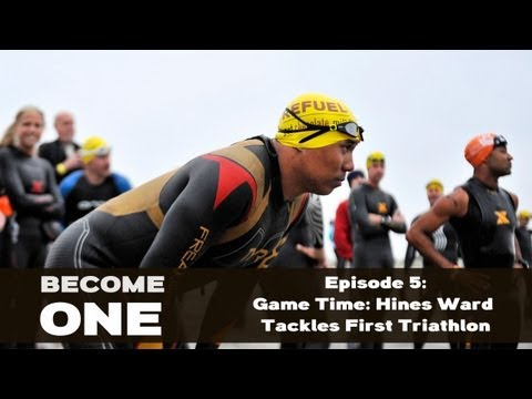 "BECOME ONE Episode 5: ""Game Time: Hines Ward Tackles First Triathlon"""