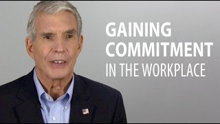 Gaining Commitment From Employees in the Workplace