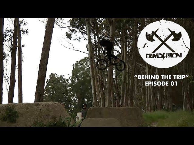 DEMOLITION BMX: Behind The Trip: 01 - Santa Cruz, CA