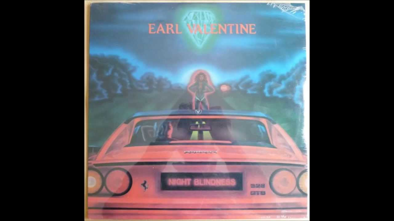 Earl Valentine   Night Blindness (Full Album) [1987]   YouTube